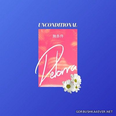 De Lorra - Unconditional [2019]