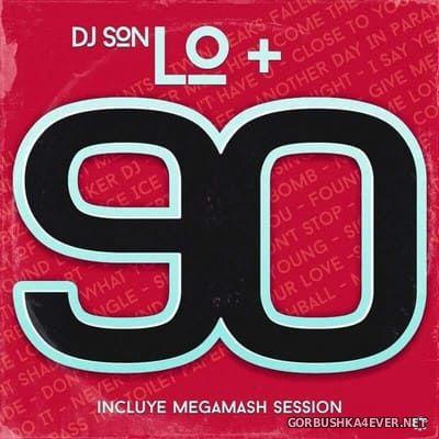 DJ Son - Lo+90 [2018]