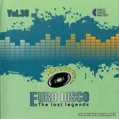Euro Disco - The Lost Legends vol 30 [2019]