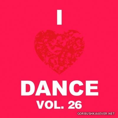 [The Saifam Group] I Love Dance vol 26 [2014]