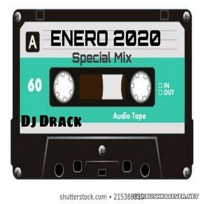 DJ Drack - Enero Special Mix 2020