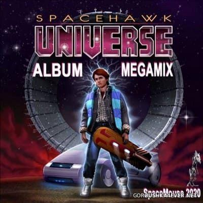 Spacehawk - Universe (Album Megamix) [2020] by DJ SpaceMouse