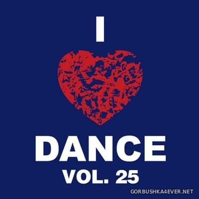 [The Saifam Group] I Love Dance vol 25 [2014]