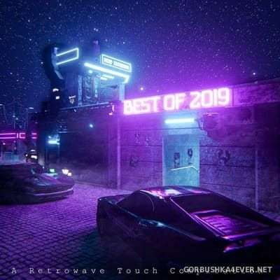 A Retrowave Touch Compilation - Best Of 2019 [2019]