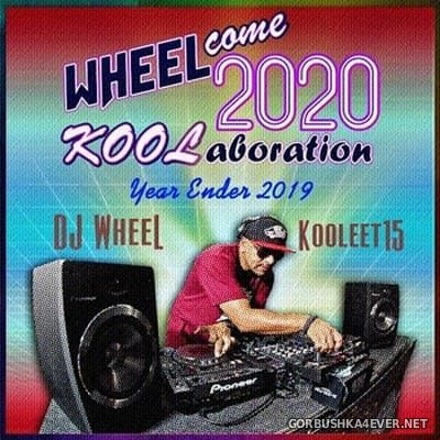WHEELcome2020 KOOLaboration Mix [2019]