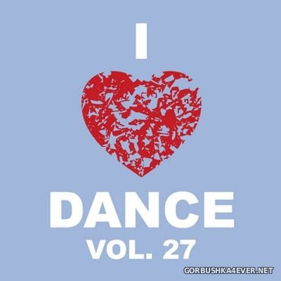 [The Saifam Group] I Love Dance vol 27 [2014]