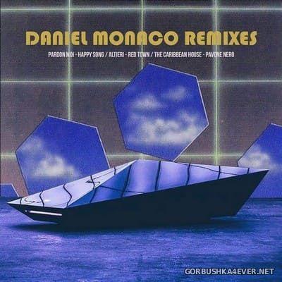 Daniel Monaco Remixes [2019]