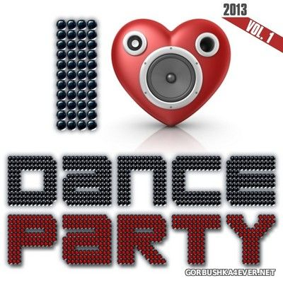 [Disco Planet Records] I Love Dance Party vol 1 [2013]