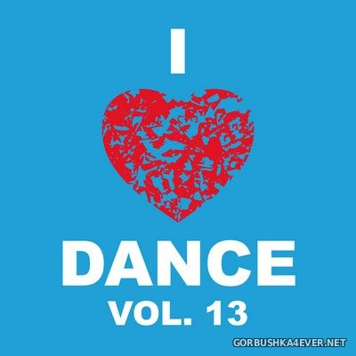 [The Saifam Group] I Love Dance vol 13 [2011]