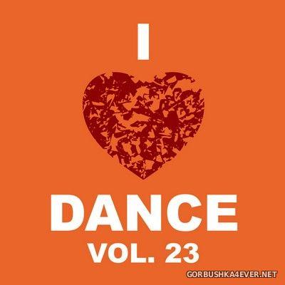 [The Saifam Group] I Love Dance vol 23 [2013]