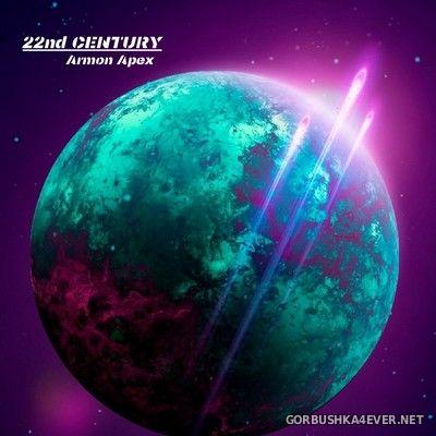 Armon Apex - 22nd Century [2020]