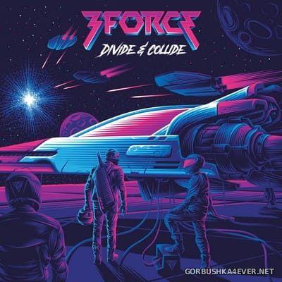 3Force - Divide & Collide [2020]