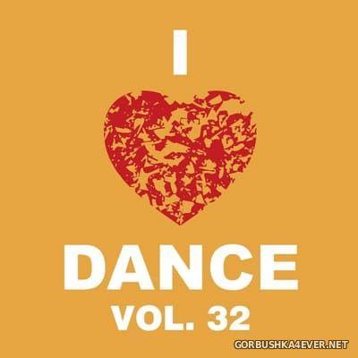 [The Saifam Group] I Love Dance vol 32 [2017]