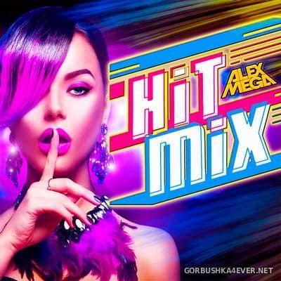 DJ Alex Mega - Hit Mix 2020