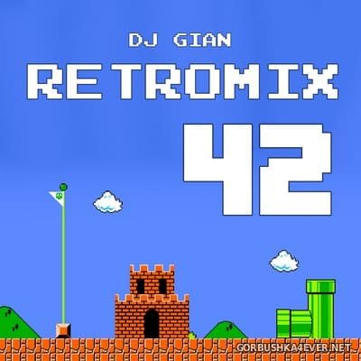 DJ GIAN - RetroMix vol 42 [2020] 90's Reggae & Pop