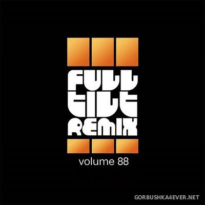 Full Tilt Remix vol 88 [2019]