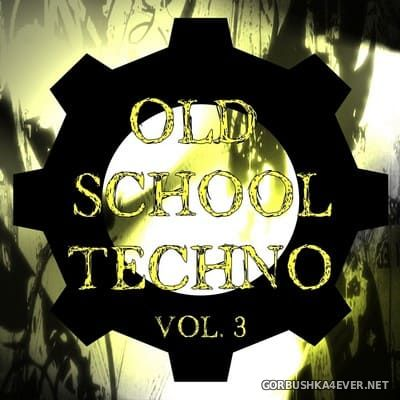 [The Saifam Group] Old School Techno vol 3 [2009]