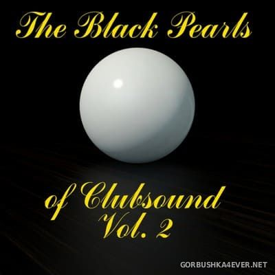 [C47 Digital] The Black Pearls Of Clubsound vol 2 [2014]