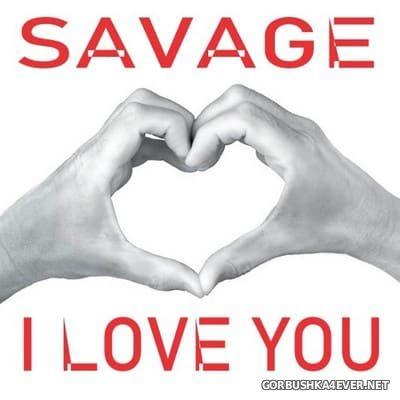Savage - I Love You [2020] Promo