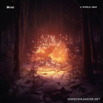 Ekali - A World Away [2020]