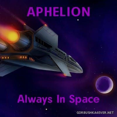 Aphelion - Always In Space [2020]