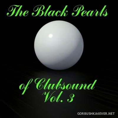 [C47 Digital] The Black Pearls Of Clubsound vol 3 [2014]