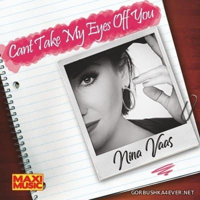 Nina Vaas - Cant Take My Eyes Off You [2018]
