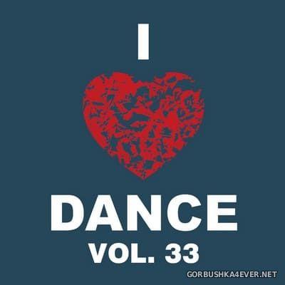 [The Saifam Group] I Love Dance vol 33 [2017]