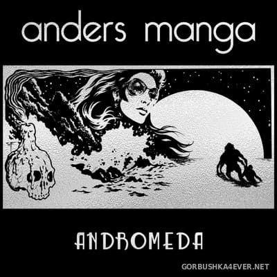 Anders Manga - Andromeda [2020]