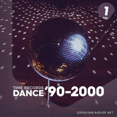 [Time Records] Dance '90-2000 vol 1 [2020]