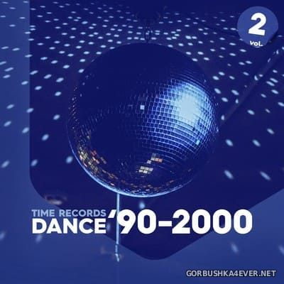 [Time Records] Dance '90-2000 vol 2 [2020]