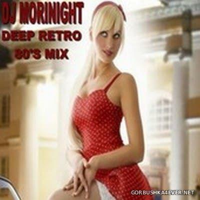 DJ MoriNight - Deep Retro 80's Mix [2020]