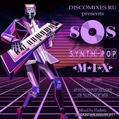 80s Synth-Pop Mix [2020] by Vladmix