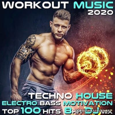 Workout Music 2020 - Techno House Electro Bass Motivation Top 100 [2020]