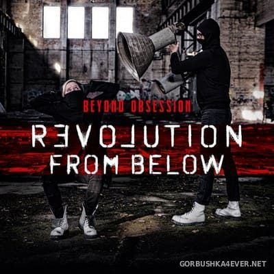 Beyond Obsession - Revolution from Below [2020]