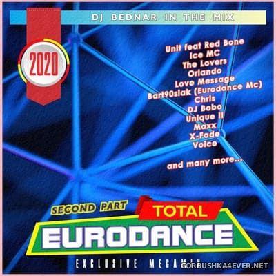 DJ Bednar - Total Eurodance (Exclusive Megamix) Second Part [2020]