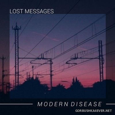 Lost Messages - Modern Disease [2020]