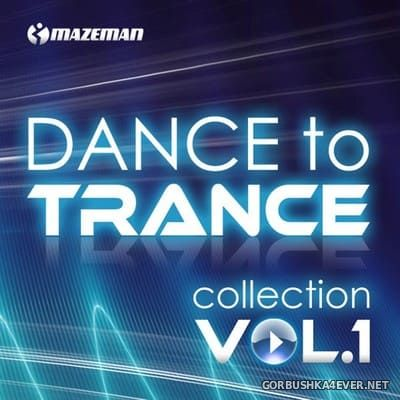 [The Saifam Group] Dance To Trance Collection vol 1 [2010]