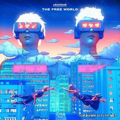 ARMNHMR - The Free World [2020]