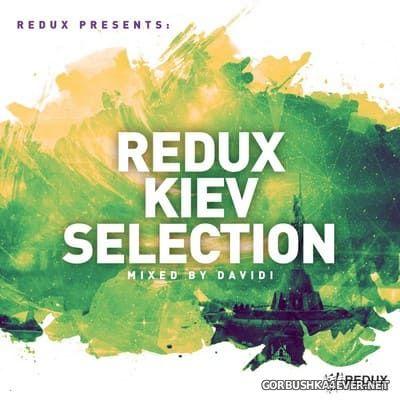 Redux presents Kiev Selection [2020] Mixed by Davidi