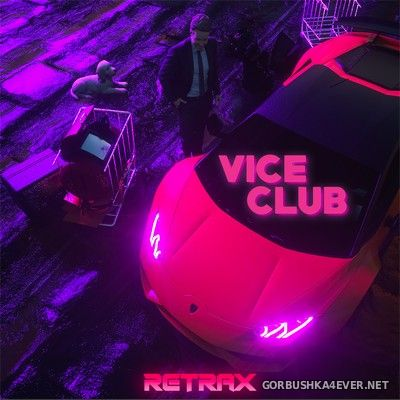 Retrax - Vice Club [2020]