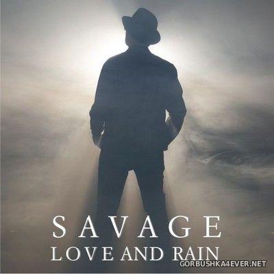 Savage - Love And Rain [2020]