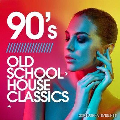 90's Old School House Classics [2020]