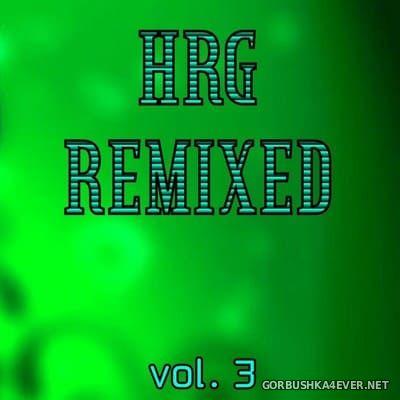 [The Saifam Group] HRG Remixed vol 3 [2009]