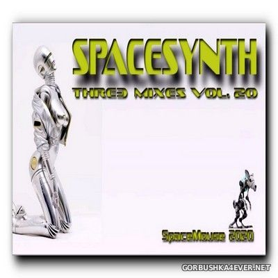 DJ SpaceMouse - Spacesynth Three Mixes vol 20 [2020]
