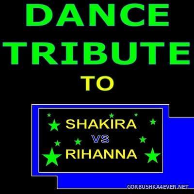 [The Saifam Group] Dance Tribute To Shakira vs Rihanna [2010]