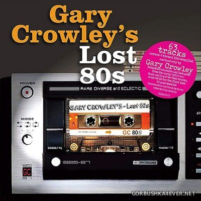 Gary Crowley's - Lost 80's [2019] / 4xCD