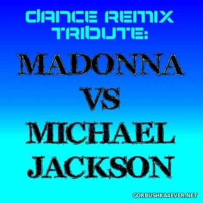 [The Saifam Group] Dance Remix Tribute Madonna vs Michael Jackson [2009]