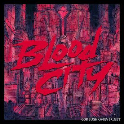 Alex - Blood City [2020]