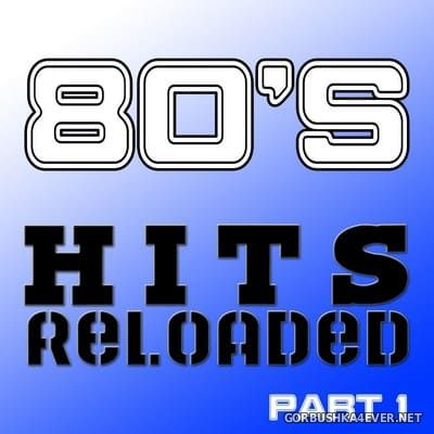 [The Saifam Group] 80's Hits Reloaded (Part 1) [2010]